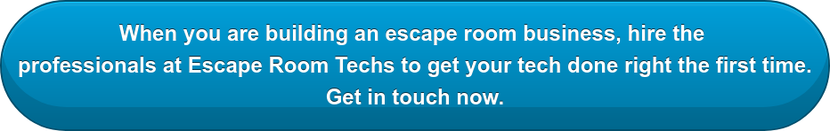 When you are building an escape room business, hire the  professionals at Escape Room Techs to get your tech done right the first time. Get in touch now.