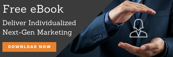 How to Deliver Individualized Next-Gen Marketing