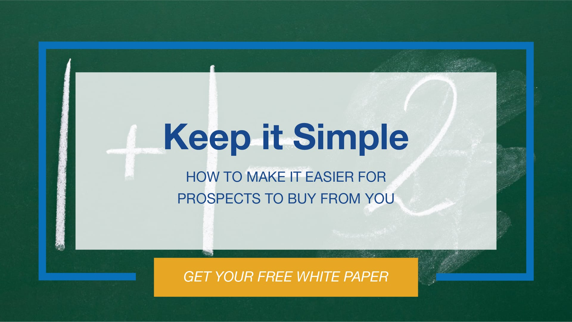 How to Make it Easier for Prospects to Buy From You