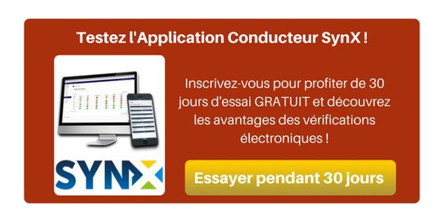 Testez l'Application Conducteur SynX !  Inscrivez-vous pour profiter de 30 jours d'essai GRATUIT et découvrez les avantages des vérifications électroniques !