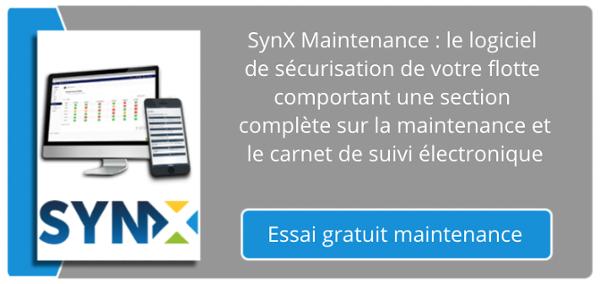 SynX Maintenance : le logiciel de sécurisation de votre flotte comportant une section complète sur la maintenance et le carnet de suivi électronique