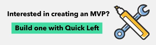 Quick Left MVP