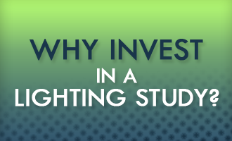 Why invest in a lighting study?
