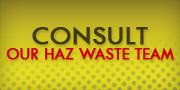 Consult Hazardous Waste Professionals