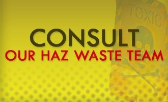 Consult our haz waste team