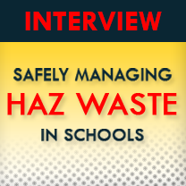 Managing Haz Waste in Schools Interview