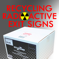 Easily Recycle Radioactive Exit Signs