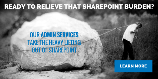 Discover how to relieve that SharePoint burden