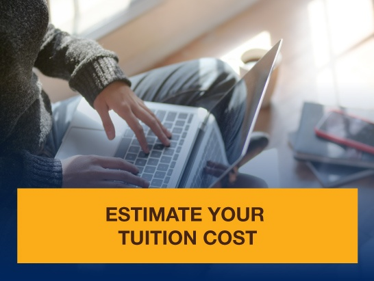 Estimate your Tuition Cost