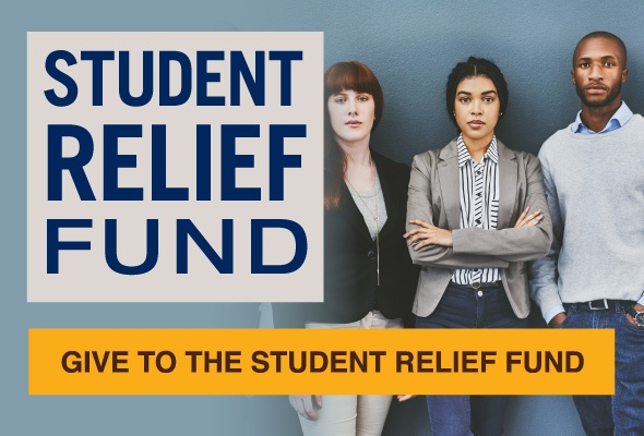 Student Relief Fund - Give to the Student Relief Fund