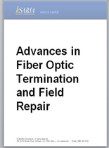 Advances in Fiber Optic Termination and Field Repair