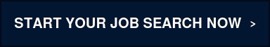 START YOUR JOB SEARCH NOW>