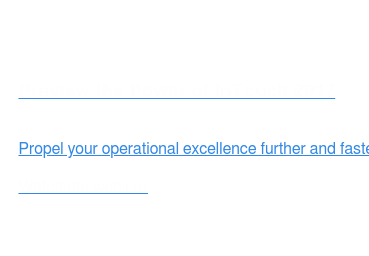 Preview the Power of InTouch 2017  Propel your operational excellence further and faster.   Watch the webinar