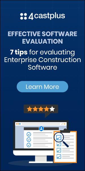 4castplus - 7 tips to evaluating Enterprise Construction Software
