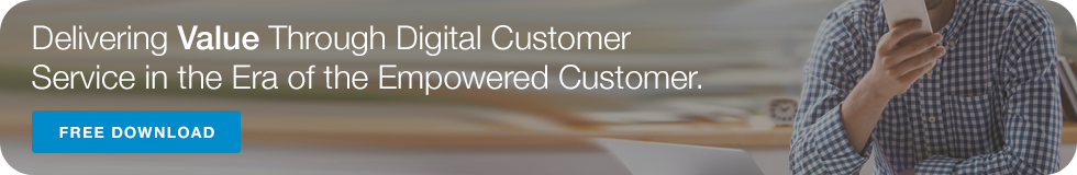 Delivering Value Through Digital Customer Service