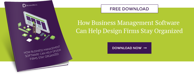 How Business Management Software Can Help Design Firms Stay Organized