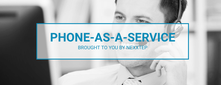Phone as a Service from Nexxtep