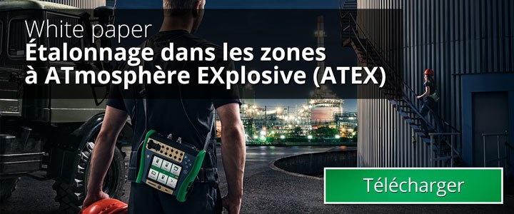 Étalonnage dans les zones à ATmosphère EXplosive (ATEX)