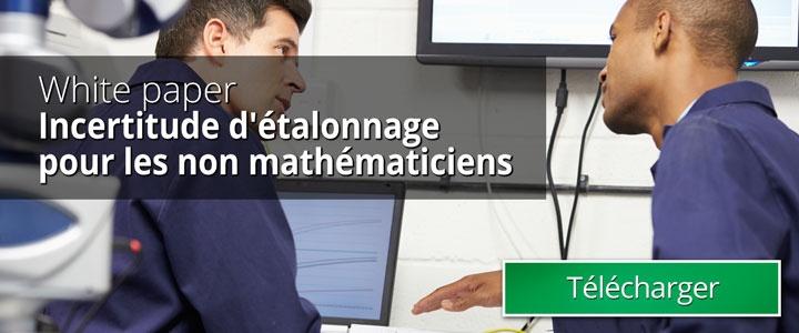 Incertitude d'étalonnage pour les non mathématiciens