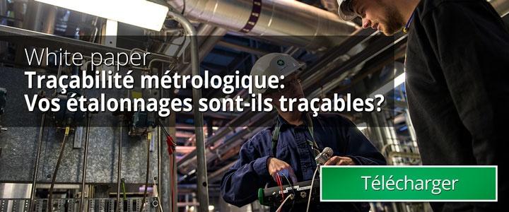 Traçabilité métrologique: Vos étalonnages sont-ils traçables?