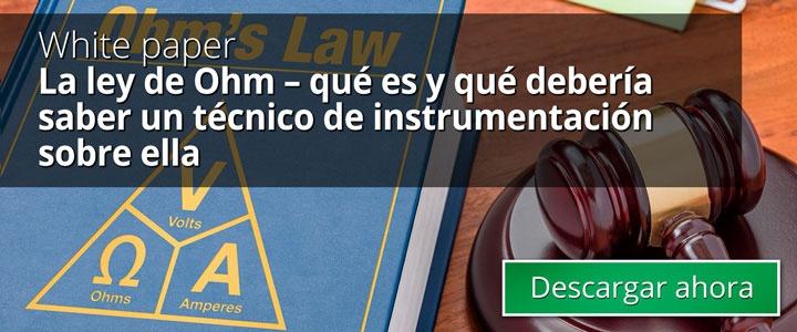 La ley de Ohm – qué es y qué debería saber un técnico de instrumentación sobre ella