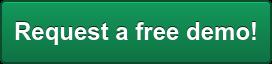 Request a free demo!