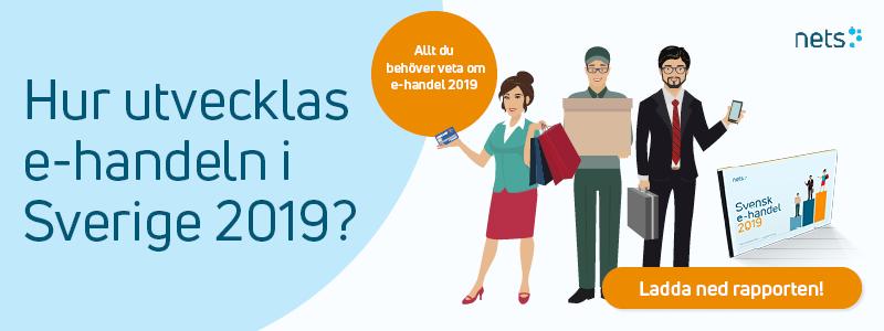 Ladda ned rapporten Svensk E-handel 2019