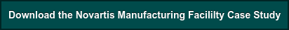Download the Novartis Manufacturing Facililty Case Study