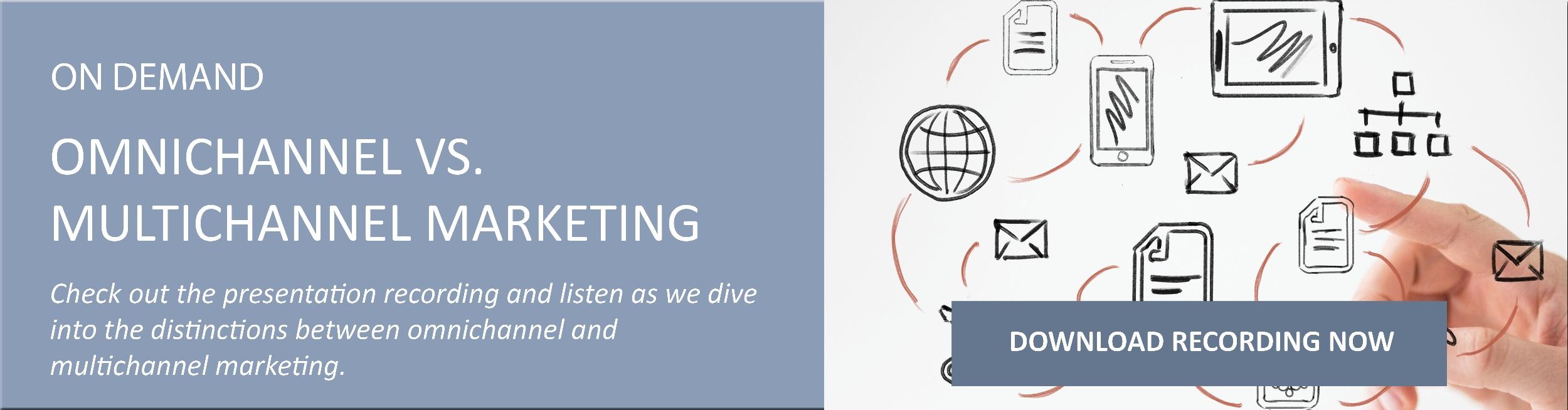 CTA-webinar-omnichannel-vs-multichannel-marketing