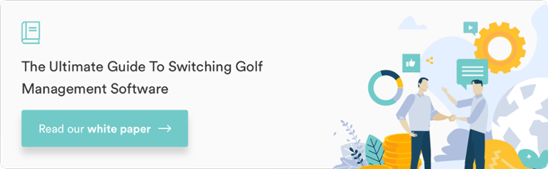 Download our Free White Paper: The Ultimate Guide to Switching Golf Management Software