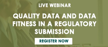 Quality Data and Data Fitness in a Regulatory Submission