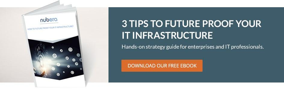 How to future proof your IT infrastructure?