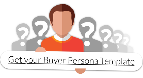 Download your Buyer Persona Template