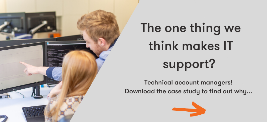 download the case study to find out why technical account managers make IT support