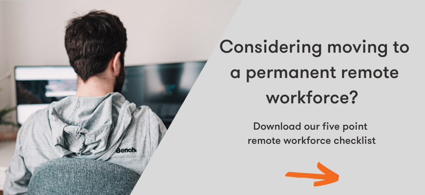 Download our Remote Workforce five point checklist
