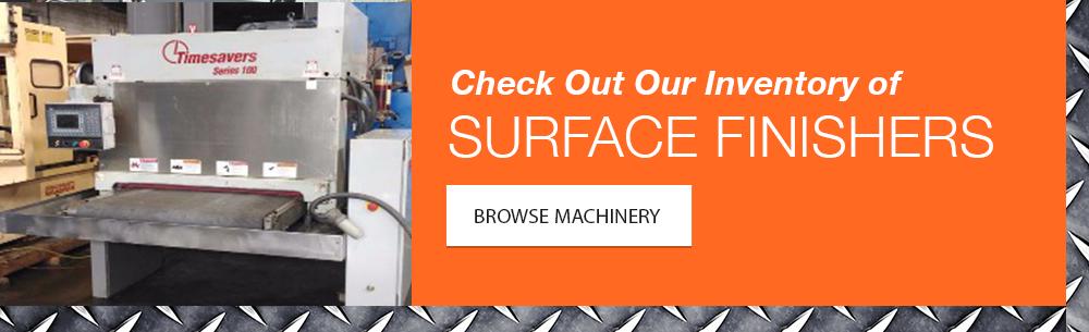 Surface Finishing Machinery Inventory