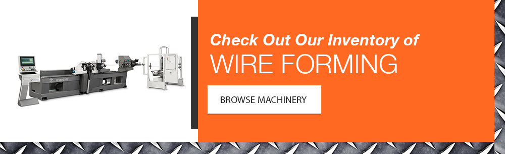View Available Wire Bending & Forming Machinery