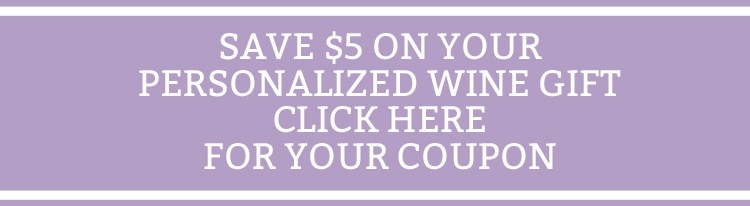 Coupon for Personalized Wine
