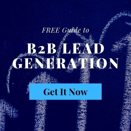 Guide to B2B Lead Generation | FREE eBook Download | THAT Agency of West Palm Beach, Florida