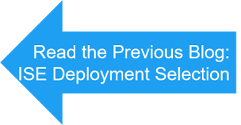 Read previous ISE blog - deployment selection