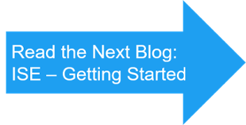 Read next blog - getting started with Cisco ISE