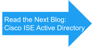 Next Blog ISE Active Directory