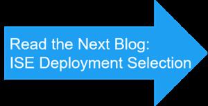 Cisco ISE Deployment Selection