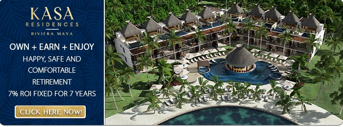 KASA Residences Riviera Maya | Own + Earn + Enjoy  | 7% ROI Fixed for 7 Years