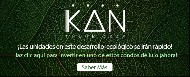Aprende Más Acerca de KAN Tulum ¡Ahora!
