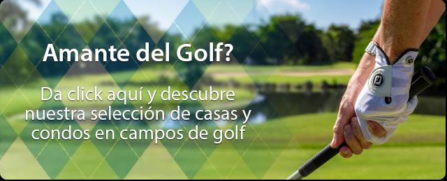 Amante del Golf? Da click aquí y descubre nuestra selección de casas y condos en campos de golf