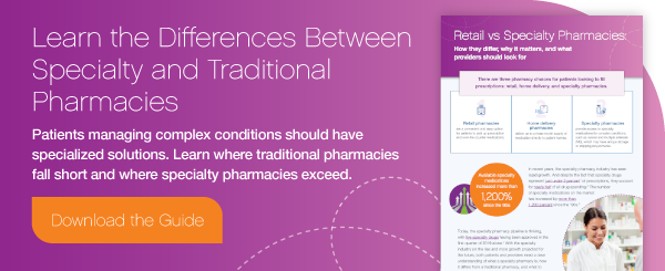 Specialty Vs. Traditional Pharmacies