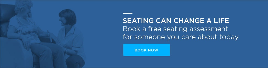 Book a free seating assessment for someone you care about today