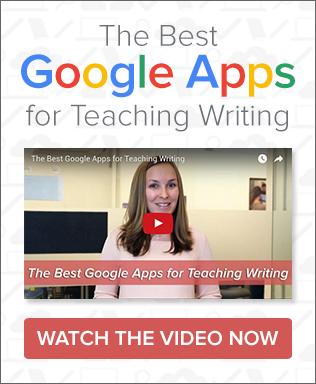 The Best Google Apps for Teaching Writing Webinar