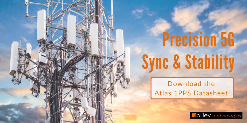 Bliley Technologies Atlas 1PPS GPSDO for 5G Synchronization and Stability